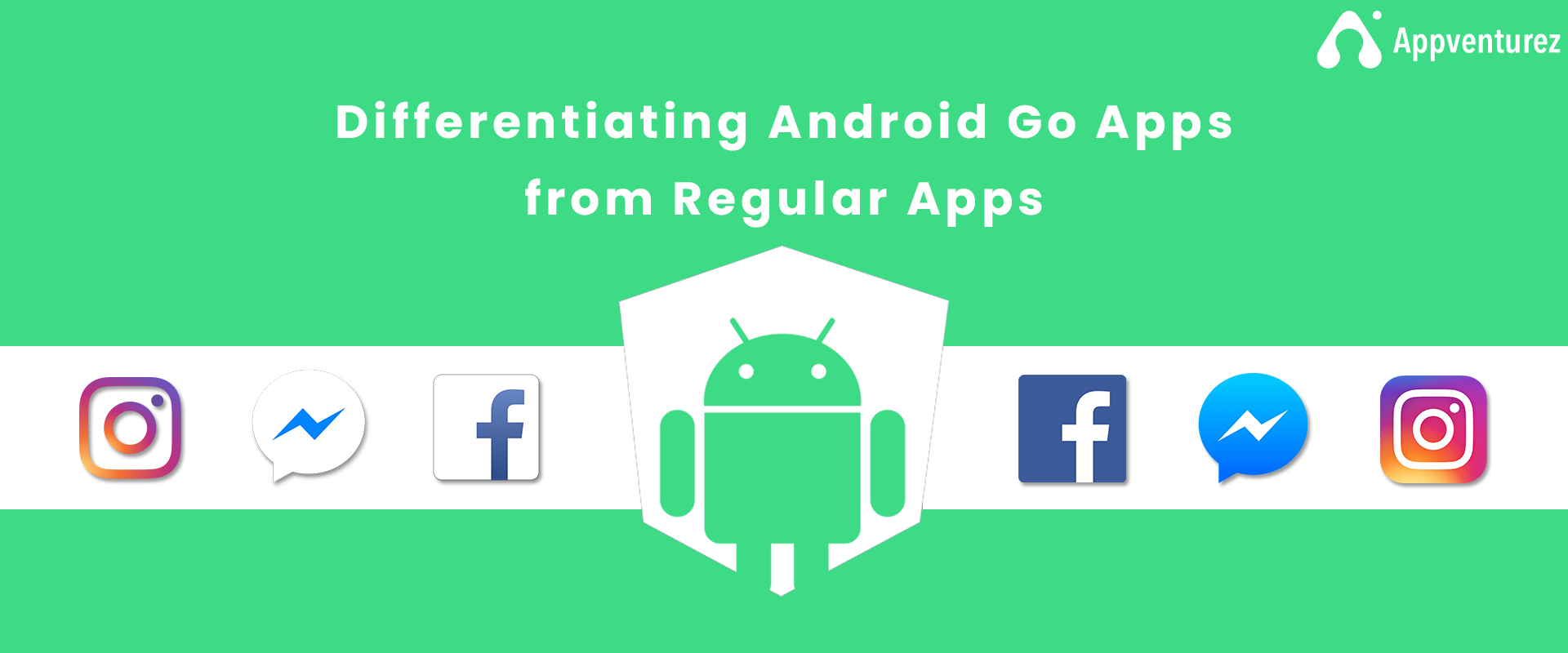 android go apps vs regular apps